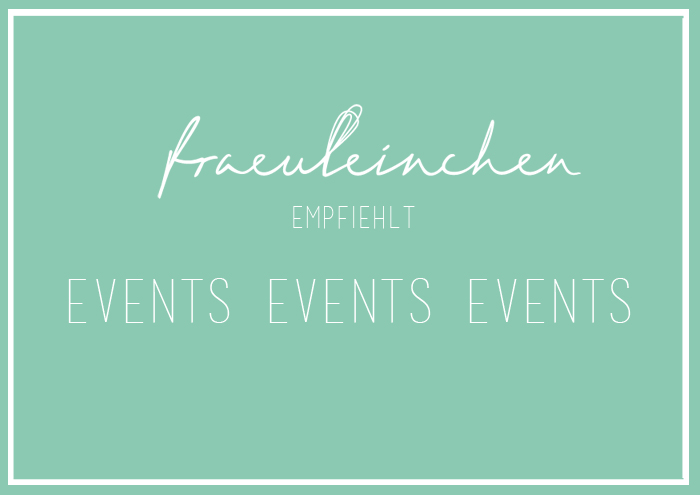 Event-Tipps: 27. April bis 03. Mai 2015