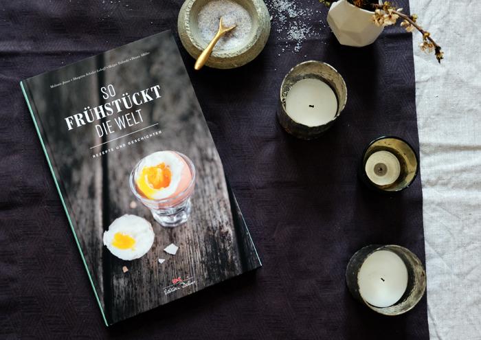 """""""So frühstückt die Welt"""" – Das Buch für das perfekte Frühstück"""